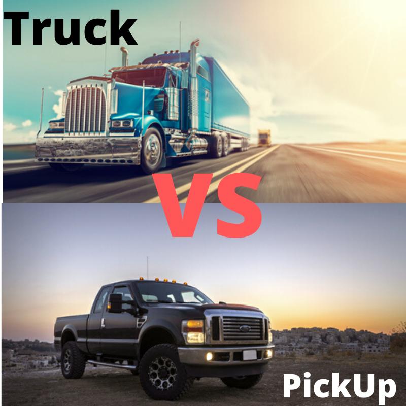 Truck Vs Pickup
